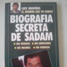 Libros de segunda mano: BIOGRAFÍA SECRETA DE SADAM - LUIS MARIÑAS - TIEMPO, 1991. Lote 122278351