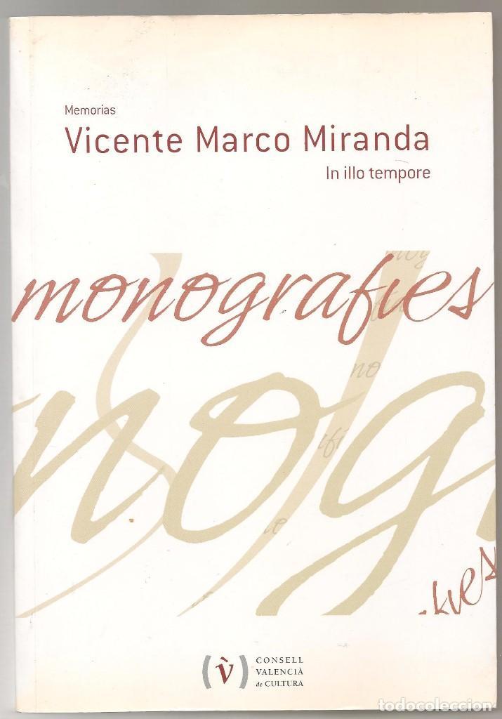 memorias vicente marco miranda , in illo tempor - Comprar Libros de ...