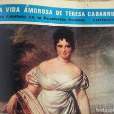 Libros de segunda mano: LA VIDA AMOROSA DE TERESA CABARRÚS, UNA ESPAÑOLA EN LA REVOLUCIÓN FRANCESA (ENCUADERNADO) - SEMANA. Lote 122607123