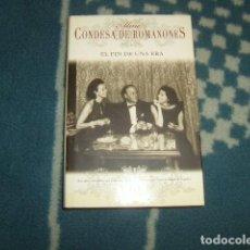 Libros de segunda mano: EL FIN DE UNA ERA , ALINE , CONDESA DE ROMANONES , UNICO EN TODOCOLECCION. Lote 123854191