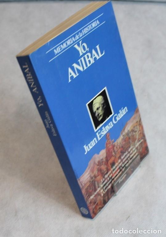 YO ANÍBAL,JUAN ESLAVA GALÁN,EDITORIAL PLANETA,MEMORIA DE LA HISTORIA,1988. (Libros de Segunda Mano - Biografías)
