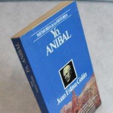 Libros de segunda mano: YO ANÍBAL,JUAN ESLAVA GALÁN,EDITORIAL PLANETA,MEMORIA DE LA HISTORIA,1988.. Lote 124233051