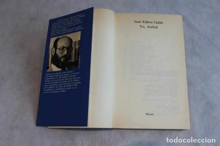 Libros de segunda mano: Yo Aníbal,Juan Eslava Galán,Editorial Planeta,memoria de la Historia,1988. - Foto 2 - 124233051