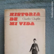 HISTORIA DE MI VIDA CHARLES CHAPLIN TAURUS 1965 ( 1ª ED ) .