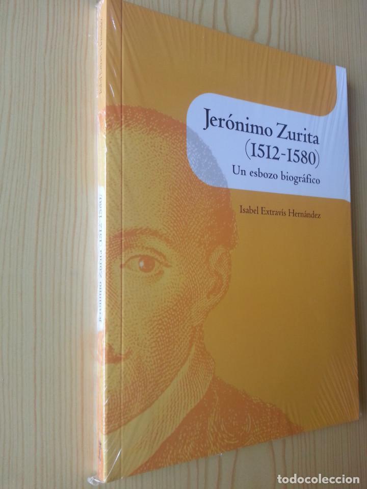 Libros de segunda mano: JERÓNIMO ZURITA (1512-1580), UN ESBOZO BIOGRÁFICO-PRECINTADO - ESTRAVÍS HERNÁNDEZ - ARAGÓN. HISTORIA - Foto 3 - 125227695