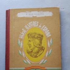 Libros de segunda mano: FERNANDO EL CATÓLICO. R. ROYO VILLANOVA. . Lote 125251611