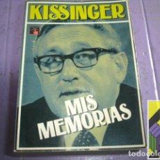 Libros de segunda mano: KISSINGER, HENRY: MIS MEMORIAS. Lote 126008819