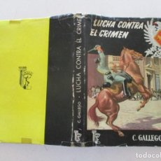 Libros de segunda mano: LUCHA CONTRA EL CRIMEN Y EL DESORDEN (MEMORIAS DE UN TENIENTE DE LA GUARDIA CIVIL). RM86945. Lote 126289551