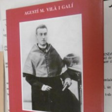 Libros de segunda mano - VILÀ i GALI, Agustí M: El canonge Vilà i el seu temps Prefaci dr. Gabriel Roura Güibas - 126396499