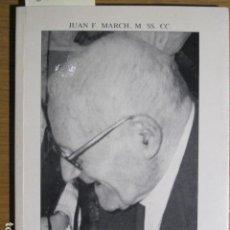 Libros de segunda mano: EL HERMANO JUAN FULLANA (ALMA GRANDE Y CORAZÓN DE NIÑO). POR JUAN F. MARCH, 1990. Lote 126912167