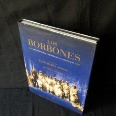 Libros de segunda mano: LOS BORBONES, IMAGENES PARA LA HISTORIA DE UNA FAMILIA REAL - LA ESFERA DE LOS LIBROS 2007. Lote 127286815