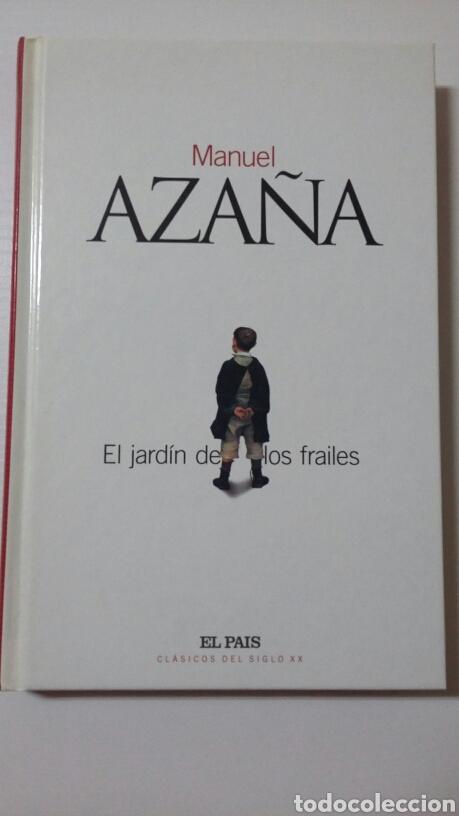 EL JARDÍN DE LOS FRAILES. MANUEL AZAÑA. 2003 (Libros de Segunda Mano - Biografías)