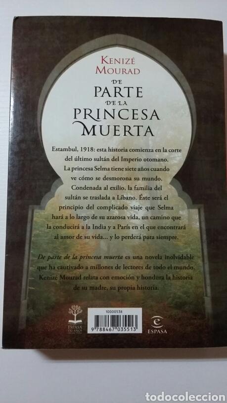 Libros de segunda mano: De parte de la princesa muerta. Kenizé Mourad. 2010 - Foto 2 - 127886211