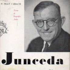 Libros de segunda mano: PRAT I UBACH : JUNCEDA HOME EXEMPLAR (AEDOS, 1957) CATALÁN. Lote 128755559