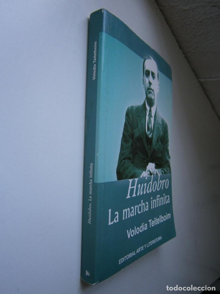 Libros de segunda mano: HUIDOBRO LA MARCHA INFINITA Volodia Teitelboim 2006 - Foto 4 - 128803555