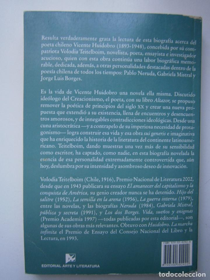Libros de segunda mano: HUIDOBRO LA MARCHA INFINITA Volodia Teitelboim 2006 - Foto 5 - 128803555