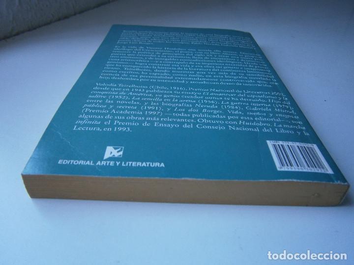 Libros de segunda mano: HUIDOBRO LA MARCHA INFINITA Volodia Teitelboim 2006 - Foto 7 - 128803555