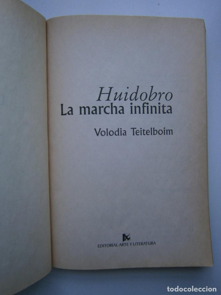 Libros de segunda mano: HUIDOBRO LA MARCHA INFINITA Volodia Teitelboim 2006 - Foto 9 - 128803555