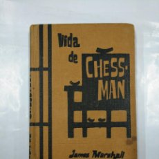 Libros de segunda mano: VIDA DE CHESSMAN. JAMES MARSHALL. EDICIONES RODEGAR. - TDK26. Lote 128875823