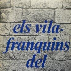 Libros de segunda mano: ELS VILAFRANQUINS DEL SEGLE XX. NOTES PER A LA HISTÒRIA LOCAL. - BENACH I TORRENTS, MANUEL.. Lote 123163364