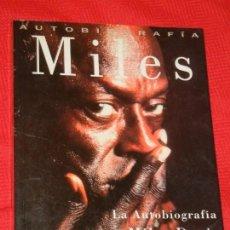 Libros de segunda mano: MILES DAVIS.QUINCY TROUPE. LA AUTOBIOGRAFÍA-EDICIONES B 1991. Lote 150145278