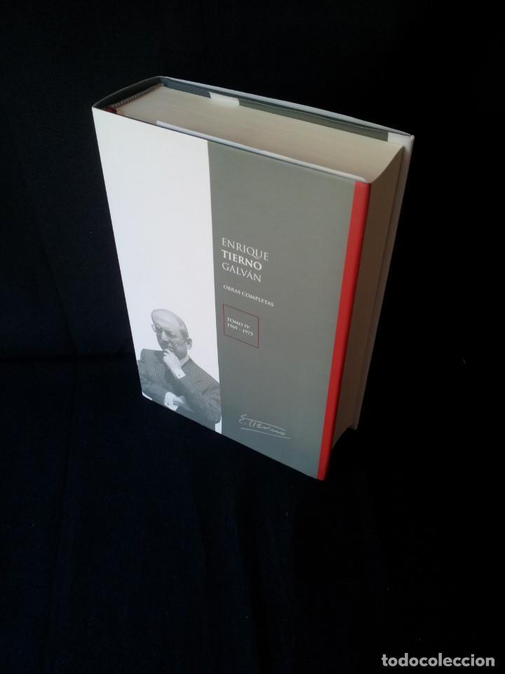 ENRIQUE TIERNO GALVAN - OBRAS COMPLETAS TOMO IV, 1969-1975 - PRIMERA EDICION 2009 (Libros de Segunda Mano - Biografías)