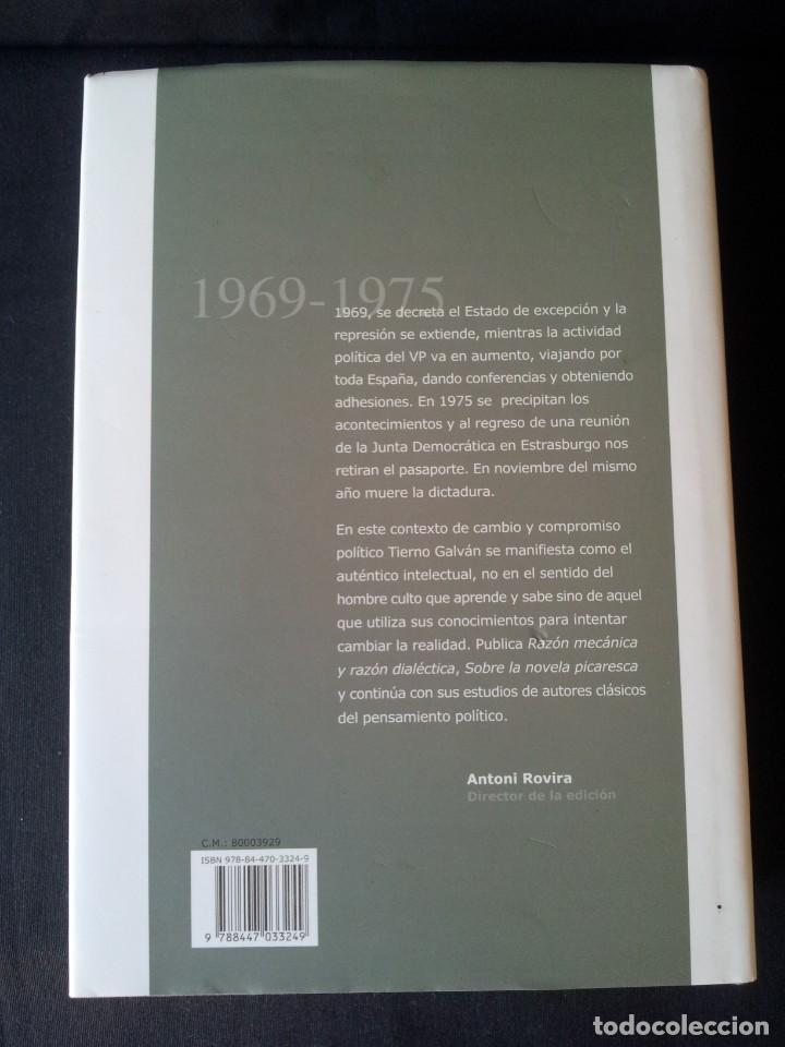 Libros de segunda mano: ENRIQUE TIERNO GALVAN - OBRAS COMPLETAS TOMO IV, 1969-1975 - PRIMERA EDICION 2009 - Foto 2 - 130187595