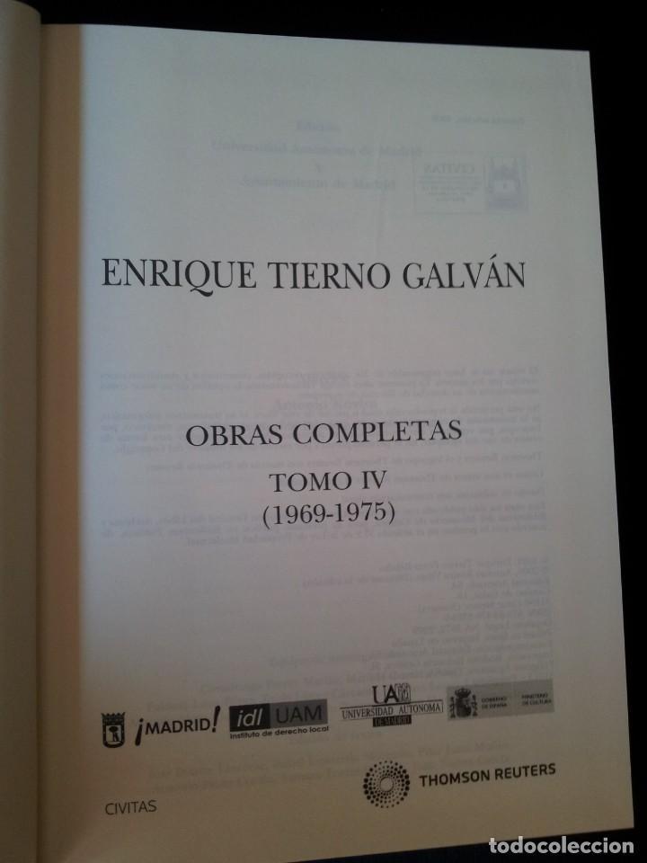Libros de segunda mano: ENRIQUE TIERNO GALVAN - OBRAS COMPLETAS TOMO IV, 1969-1975 - PRIMERA EDICION 2009 - Foto 3 - 130187595