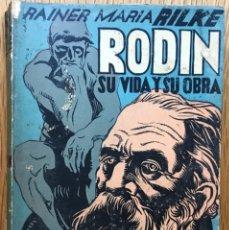 Second hand books - Rodin su vida y su obra - Rainer María Rilke - Editorial Calomino (Argentina - 1943) - 130336614