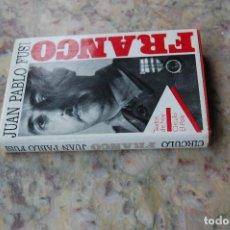 Second hand books - FRANCO POR JUAN PABLO FUSI. EDIT. CIRCULO-EL PAIS. 1986. TAPA DURA. - 130367786