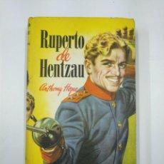 Libros de segunda mano: RUPERTO HENTZAU. ANTHONY HOPE. COLECCION ROBIN HOOD. TDK351. Lote 130487630