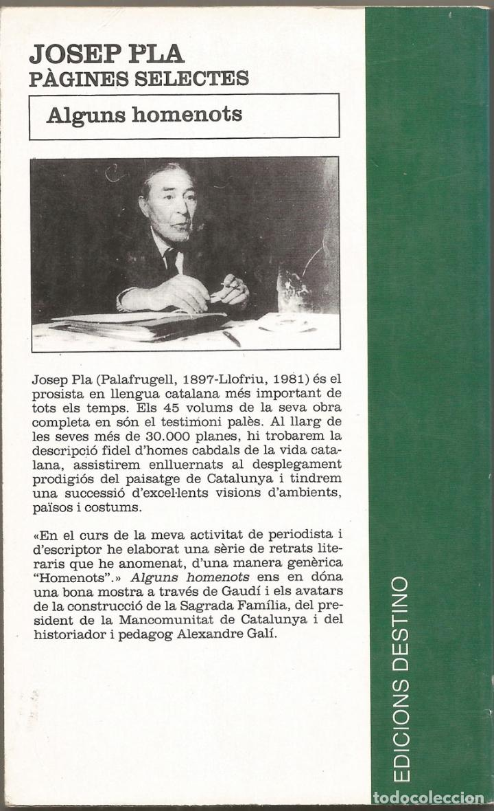 Libros de segunda mano: ALGUNS HOMANOTS - JOSEP PLA - 1991 - Foto 2 - 130806876