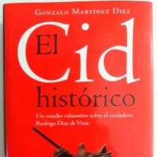 Libros de segunda mano: EL CID HISTORICO, GONZALO MARTINEZ DIEZ (ED. PLANETA) 4ª EDICION 1999. Lote 131204488