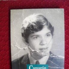 Libros de segunda mano: CAMARON DE LA ISLA . EL DOLOR DE UN PRÍNCIPE - FRANCISCO PEREGIL. Lote 131402754