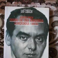 Libros de segunda mano: AGUSTIN PENON - DIARIO DE UNA BUSQUEDA LORQUIANA 1955-56 -, DE IAN GIBSON. GARCIA LORCA, FEDERICO.. Lote 132304246