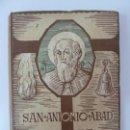 Libros de segunda mano: SAN ANTONIO ABAD EL GRANDE PASCUAL MASSANET. 1948. Lote 132456882