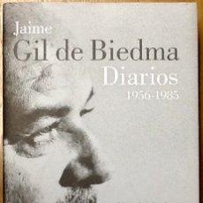 Libros de segunda mano: JAIME GIL DE BIEDMA - DIARIOS 1956 -1985 -LUMEN .EDICION DE ANDREU JAUME .. Lote 131976150