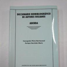 Libros de segunda mano: DICCIONARIO BIOBIBLIOGRÁFICO DE AUTORES RIOJANOS. CONCEPCION PEREZ BARRIOCANAL. IER 2008. TDK352. Lote 133001598