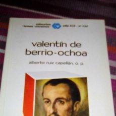Libros de segunda mano: VALENTÍN DE BERRIO-OCHOA ALBERTO RUIZ CAPELLÁN ILUSTRADO TEMAS VIZCAÍNOS. Lote 133285858