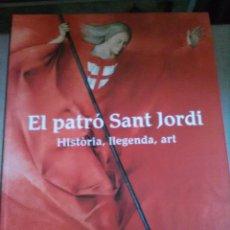 Libros de segunda mano: EL PATRÓ SANT JORDI. Lote 133741154
