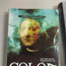 Libros de segunda mano: COLON. EL ALMIRANTE SIN ROSTRO. MARIANO F. URRESTI.. Lote 133748014