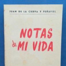 Libros de segunda mano: ENVÍO GRATIS. JUAN DE LA CIERVA Y PEÑAFIEL. NOTAS DE MI VIDA. MURCIA.. Lote 133749690