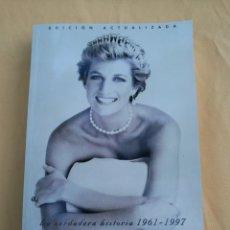 Libros de segunda mano: LADY DI. LA VERDADERA HISTORIA 1961-1997. JOSÉ MARTÍ GÓMEZ. Lote 133760627