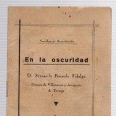 Libros de segunda mano: EN LA OSCURIDAD. SERVANDO BARREDO FIDALGO. PARROCO DE VILLANUEVA Y ARCIPRESTE DE TEVERGA, ASTURIAS. Lote 133889213