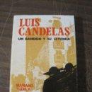 Libros de segunda mano: LUIS CANDELAS - MARIANO TUDELA. EL BANDIDO Y SU LEYENDA. Lote 134145714