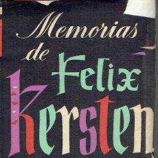 Libros de segunda mano: MEMORIAS DE FÉLIX KERSTEN. FÉLIX KERSTEN.. Lote 134150754
