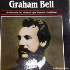 Libros de segunda mano: ALEXANDER GRAHAM BELL MICHEL POLLARD . Lote 134439662