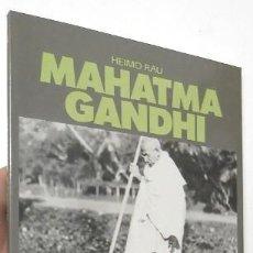 Libros de segunda mano: MAHATMA GANDHI - HEIMO RAU (EN CATALÀ). Lote 135413774