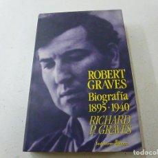 Libros de segunda mano: ROBERT GRAVES. BIOGRAFÍA 1895-1940 - RICHARD P. GRAVES - EDHASA - 1992-CCC 1. Lote 135444210