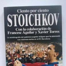 Libros de segunda mano: CIENTO POR CIENTO STOICHKOV,DE HRISTO STOICHKOV - EDITORIAL PLANETA,S.A. - 2ª EDICIÓN:ABRIL 1995. Lote 135485538